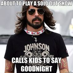 He's also... | 26 Things That Scientifically Prove That Dave Grohl Is The Coolest Dude In Music
