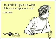 Someecards wine