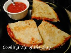 Cooking Tip of the Day: Recipe: Pepperoni Pizza Quesadillas