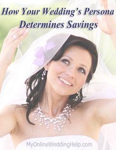 Your Wedding's Persona Determines Savings