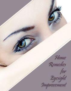 Home Remedies for Eyesight Improvement - TechMedisa