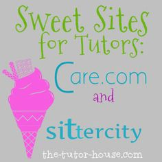 Looking for more ways to find students for your tutoring business?  Check out this post to learn more about Care.com and Sittercity.