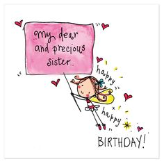 My dear and precious sister.. happy birthday! – Juicy Lucy Designs