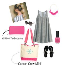 """""""Fun & Flirty with All About The Benjamins and Canvas Crew Mini!"""" by valmoore628 on Polyvore"""