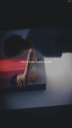 Je ne me connais même pas moi même.