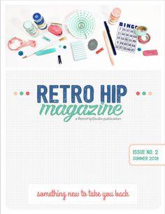 Retro Hip Magazine Summer Issue #craftymagazine #magazine #magazineonline