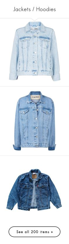 """""""Jackets / Hoodies"""" by teenydreamy ❤ liked on Polyvore featuring outerwear, jackets, tops, coats, bleach stone, topshop jackets, fitted jacket, fitted denim jacket, cowboys jacket and blue denim jacket"""