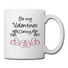 """Romantische Shirts und Geschenke zum Valentinstag - """"Be my Valentines Darling"""" #valentines #darling #valentinstag #valentinesday #valentinesgifts #liebe #verliebte #paare #amor #sprüche #fun #shirts #geschenke"""