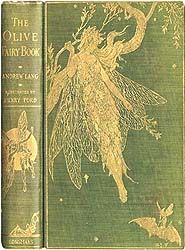 ≈ Beautiful Antique Books ≈ the olive fairy book, andrew lang Book Cover Art, Book Cover Design, Book Design, Book Art, Vintage Book Covers, Vintage Children's Books, Old Books, Antique Books, Real Fairies
