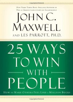 Bestseller Books Online 25 Ways to Win with People: How to Make Others Feel Like a Million Bucks John C. Maxwell, Les Parrott $12.5  - http://www.ebooknetworking.net/books_detail-0785260943.html
