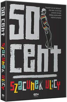 50 Cent. Szacunek ulicy - 50 Cent