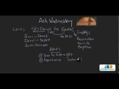 Ash Wednesday Video