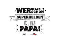 """Magnet Kühlschrankmagnet Spruch """"WER BRAUCHT SCHON SUPERHELDEN - ICH HAB PAPA"""""""