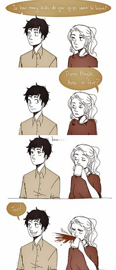 Parte 2/2 by:http://cookiekhaleesi.tumblr.com/post/64295716946/percy-i-know-you-have-wanted-kids-since-you-were-a