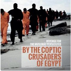 """HORRIBLE PHOTOS Reveal ISIS Marched 21 Coptic Christians To Beach, Beheaded Them All 