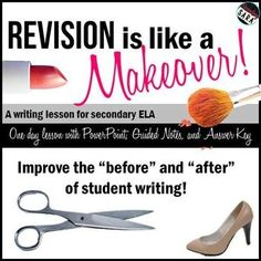 $ - Teach students that revision is like a makeover! One-day lesson materials to use before your next final draft is due! Great for middle & early high school English class.