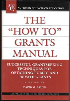 "The """"How to"""" Grants Manual Hardcover"