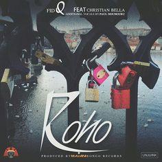 Download: Fid Q Ft. Christian Bella - Roho