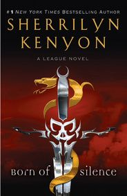 Born of Silence (The League, #5) - One of the best series I've ever read- THE LEAGUE... Kenyon kicks so much ass!!! MENYONS UNITE!!! <3