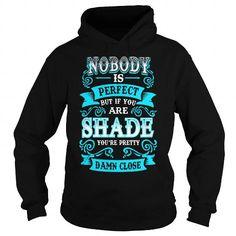 Awesome Tee SHADE SHADEYEAR SHADEBIRTHDAY SHADEHOODIE SHADE NAME SHADEHOODIES  TSHIRT FOR YOU T shirts