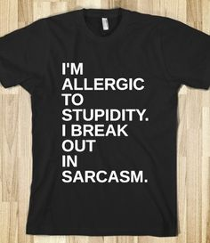 I'm Allergic To Stupidity from Glamfoxx Shirts