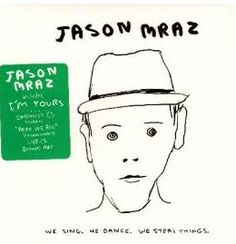 Jason Mraz We Sing, We Dance, We Steal Things CD Only $3.99 Shipped!