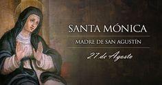 [VIDEO] Hoy se celebra a Santa Mónica, patrona de las mujeres casadas y modelo de las madres cristianas