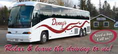 Need a bus? Call us! Relax & leave the driving to us!; motor coach