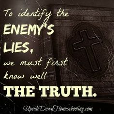 Eye-opening post revealing commonly believed lies in our culture. (I Peter 1:25) http://www.upsidedownhomeschooling.com/4-lies-kids-believe/