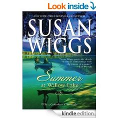 Amazon.com: Summer at Willow Lake (The Lakeshore Chronicles) eBook: Susan Wiggs: Kindle Store