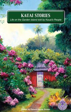 www.Kauai.com Kauai Stories Captures Life in Hawaii