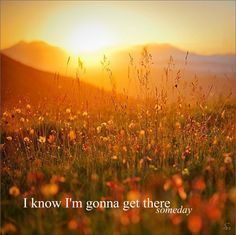 "Dierks Bentley ""Gonna Get There Someday"""