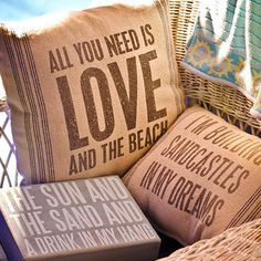These pillows and signs are great for beach home décor