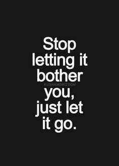 Note to self: Inspirational Quotes Pictures, Great Quotes, Quotes To Live By, Motivational Quotes, Let Things Go Quotes, Words Quotes, Wise Words, Me Quotes, Sayings