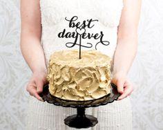 Best Day Ever Wedding Cake Topper - Black