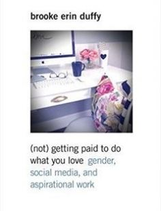(Not) Getting Paid to Do What You Love Gender Social Media and Aspirational Work free download by Brooke Erin Duffy ISBN: 9780300218176 with BooksBob. Fast and free eBooks download.  The post (Not) Getting Paid to Do What You Love Gender Social Media and Aspirational Work Free Download appeared first on Booksbob.com.