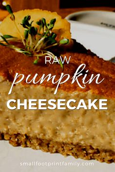 This recipe for raw pumpkin cheesecake is vegan, gluten and dairy free to help you get the most out of your pumpkins this season.