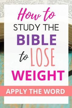 You know the scriptures have wisdom for everyday life but what about a weight loss Bible Study? Learn the truth of God's Word for your health and fitness and walk in new life with this simple, 6-step process. Your diet will never be the same! #christian #BibleStudy #weightloss #Biblical