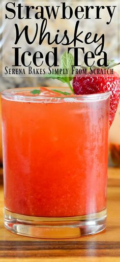 Strawberry Grapefruit Whiskey Iced Tea a light and refreshing summer cocktail. Perfect for Mother's Day, Memorial Day, Father's Day and of July from Serena Bakes Simply From Scratch. Party Desserts, Party Drinks, Cocktail Drinks, Fun Drinks, Cocktail Recipes, Alcoholic Drinks, Drinks Alcohol, Punch Recipes, Alcohol Recipes