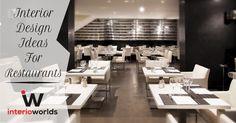 http://www.interioworlds.com/interior-design-ideas-restaurants/ Interior Design Ideas For Restaurants #Interioworlds #Interiors #Restaurants
