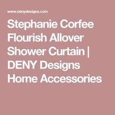 Stephanie Corfee Flourish Allover Shower Curtain   DENY Designs Home Accessories
