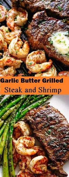 Delicious Garlic Butter Grilled Steak and Shrimp Recipes | 1000 Good Steak Recipes, Shrimp Recipes Easy, Grilling Recipes, Meat Recipes, Chicken Recipes, Dinner Recipes, Vegetarian Grilling, Healthy Grilling, Barbecue Recipes