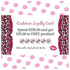 I decided to get some cute reward cards for people who wanted to purchase their Mary Kay through me... So for every 50$ you spend you get a punch/stamp and once you spend 250$ or fill up your reward card you get $25 of product free!! Yes free! These are what the cards look like and will be sent with punches each time you make an order :)) here is the link to my website http://www.marykay.com/Brooke.Martin come shopping today!