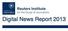 The Reuters Institute Digital News Report reveals new insights about digital news consumption based on a representative survey of online news consumers in the UK, US, Germany, France, Italy, Spain, Brazil, Japan and Denmark.