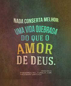 Deus é amor...