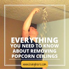 Tips and tricks for DIY popcorn ceiling removal. It's messy, but you can do it...for cheap!