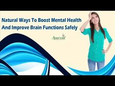Dear friend, in this video we are going to discuss about the natural ways to boost mental health. Boosting mental health is something that is important for each one of us as it will help with improving brain functions. This can be done by BrainOBrain capsules.  You can find more about the natural ways to boost mental health at http://www.ayurvedresearch.com/memory-enhancing-supplements.htm