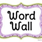 Green and Purple! Word Wall