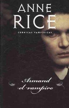 Armand el vampiro/ The Vampire Armand
