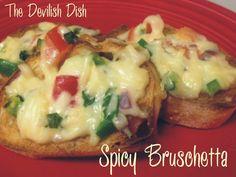 THE DEVILISH DISH:  SPICY BRUSCHETTA  http://thedevilishdish.blogspot.com/2015/01/spicy-bruschetta.html